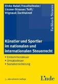 Künstler und Sportler im nationalen und internationalen Steuerrecht (f. Österreich)