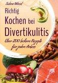 Richtig kochen bei Divertikulitis