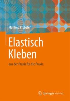 Elastisch Kleben - Pröbster, Manfred