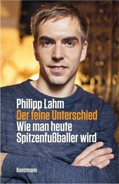 Der feine Unterschied - Lahm, Philipp