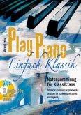 Play Piano - Einfach Klassik, m. 2 Audio-CDs