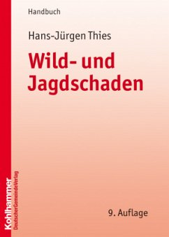 Wild- und Jagdschaden - Thies, Hans-Jürgen