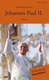 Auf den Spuren von Johannes Paul II. in Polen