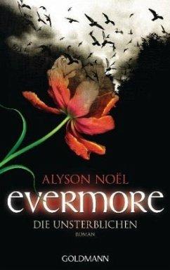 Die Unsterblichen / Evermore Bd.1 - Noël, Alyson