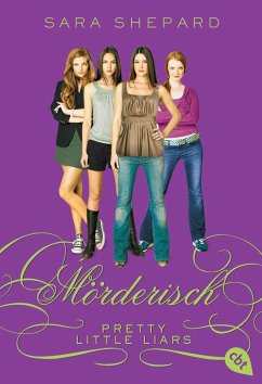 Mörderisch / Pretty Little Liars Bd.6