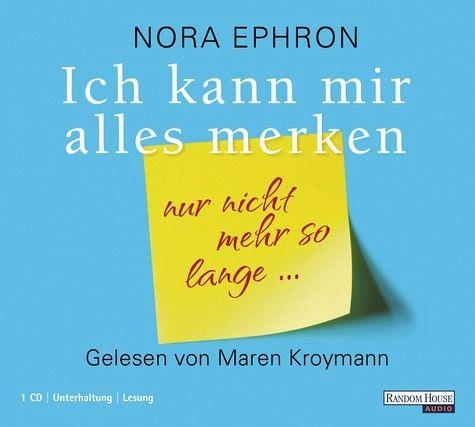 Ich kann mir alles merken, 1 Audio-CD - Ephron, Nora