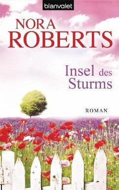 Insel des Sturms / Sturm Trilogie Bd.1 - Roberts, Nora