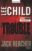 Trouble / Jack Reacher Bd.11