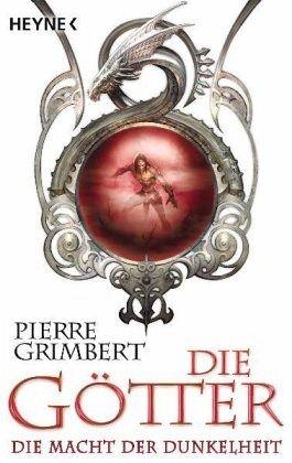 Buch-Reihe Die Götter von Pierre Grimbert