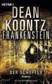 Der Schöpfer / Frankenstein Bd.4