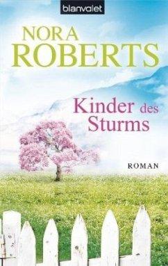 Kinder des Sturms / Sturm Trilogie Bd.3 - Roberts, Nora