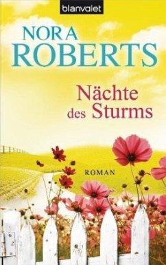 Nächte des Sturms / Sturm Trilogie Bd.2 - Roberts, Nora