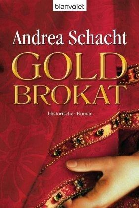 Goldbrokat - Schacht, Andrea