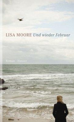 Und wieder Februar - Moore, Lisa