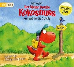 Der kleine Drache Kokosnuss kommt in die Schule / Die Abenteuer des kleinen Drachen Kokosnuss Bd.1 (1 CD) - Siegner, Ingo