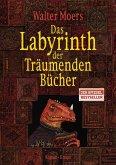 Das Labyrinth der Träumenden Bücher / Zamonien Bd.6