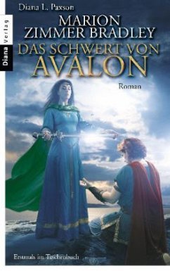 Das Schwert von Avalon / Avalon-Saga Bd.7