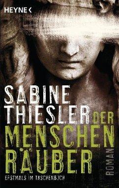 Der Menschenräuber - Thiesler, Sabine