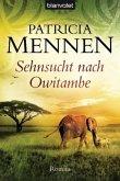 Sehnsucht nach Owitambe / Afrika-Saga Bd.2