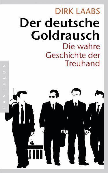 Der deutsche Goldrausch - Laabs, Dirk