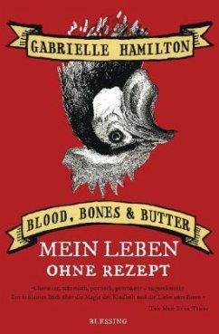 Blood, Bones & Butter - Hamilton, Gabrielle