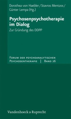 Psychosenpsychotherapie im Dialog
