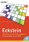 Eckstein - 200-mal um die Ecke gedacht