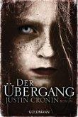 Der Übergang / Passage Trilogie Bd.1