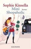 Mini Shopaholic / Schnäppchenjägerin Rebecca Bloomwood Bd.6