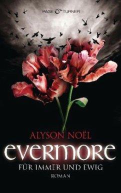 Für immer und ewig / Evermore Bd.6 - Noël, Alyson