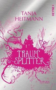 Traumsplitter - Heitmann, Tanja