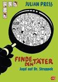 Jagd auf Dr. Struppek / Finde den Täter Bd.7