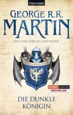 Die dunkle Königin / Das Lied von Eis und Feuer Bd.8 - Martin, George R. R.