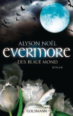 Der blaue Mond / Evermore Bd.2 - Noël, Alyson