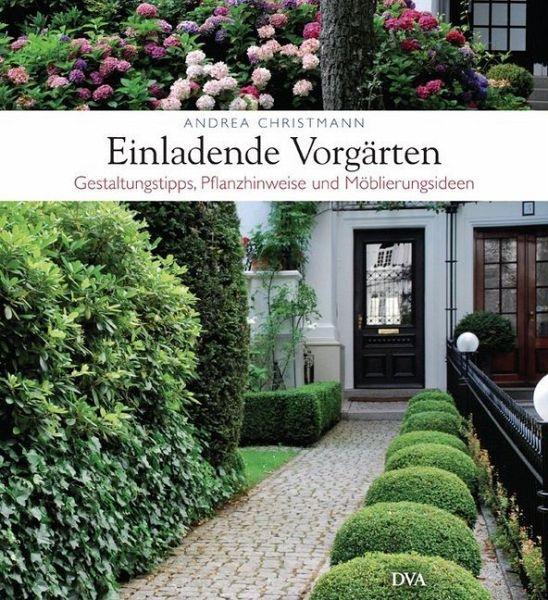 Einladende vorg rten von andrea christmann buch - Gartenarchitektur software ...