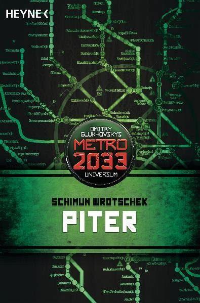 Piter / Metro 2033 Universum Bd.3 - Wrotschek, Schimun