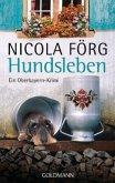 Hundsleben / Kommissar Weinzierl Bd.7