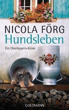 Hundsleben / Kommissar Weinzierl Bd.7 - Förg, Nicola