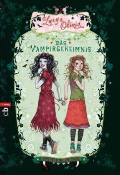 Das Vampirgeheimnis / Lucy & Olivia Bd.2 - Mercer, Sienna
