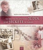 In Deutschland eine Jüdin, eine Jeckete in Israel