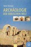 Archäologie der biblischen Welt (m. CD-ROM)