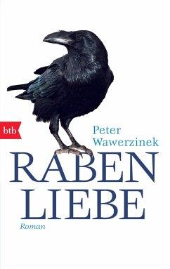 Rabenliebe - Wawerzinek, Peter