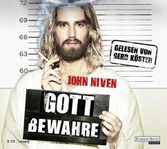 Gott bewahre, 6 Audio-CDs - Niven, John