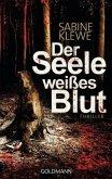 Der Seele weißes Blut / Louis & Salomon Bd.1