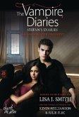 Am Anfang der Ewigkeit / The Vampire Diaries. Stefan´s Diaries Bd.1