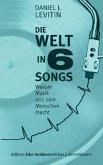 Die Welt in 6 Songs