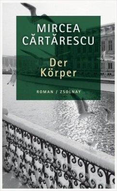Der Körper - Cartarescu, Mircea