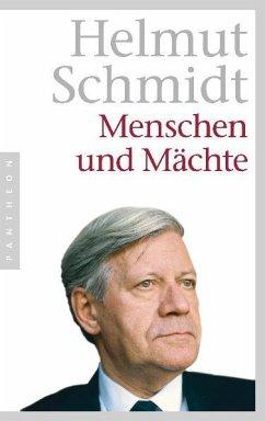 Menschen und Mächte - Schmidt, Helmut