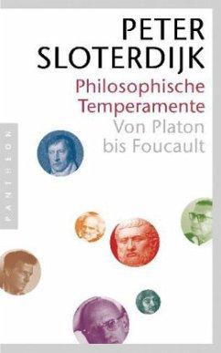 Philosophische Temperamente - Sloterdijk, Peter