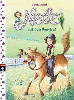 Nele auf dem Ponyhof / Nele Bd.2 - Luhn, Usch